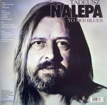 Tadeusz Nalepa - To Mój Blues