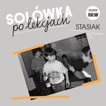 "Stasiak  - Solówka po lekcjach (Asfalt Orange Edition) [10""]"