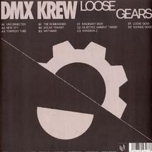 DMX Krew - Loose Gears