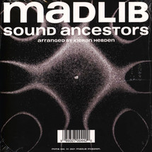 Madlib / Four Tet - Sound Ancestors (Arranged By Kieran Hebden)