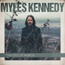 Myles Kennedy - The Ides Of March (Grey Vinyl)