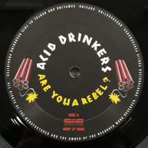 Acid Drinkers - Are You A Rebel? [LP]
