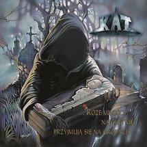 Kat - ...Róże Miłości Najlepiej Przyjmują Się Na Grobach (2019 Edition, White Vinyl)