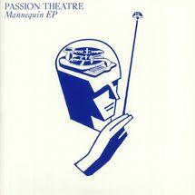 Passion Theatre - Strange Desire EP / Mannequin EP (Gatefold Cover)