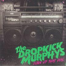 Dropkick Murphys - Turn Up That Dial (Black Vinyl)