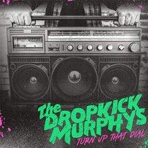 Dropkick Murphys - Turn Up That Dial (Gold Vinyl)