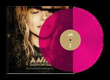 Ania Dąbrowska - Dla Naiwnych Marzycieli (Coloured LP) z autografem