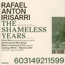 Rafael Anton Irisarri - The Shameless Years (Clear Vinyl Edition)