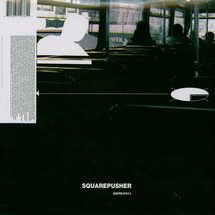 Squarepusher - Feed Me Weird Things (25th Anniversary Edition)