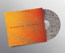 Mesbrutah - Tranquility