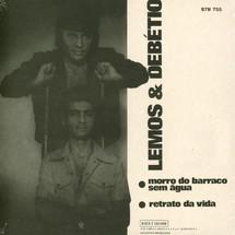 Lemos & Debetio - Morro Do Barraco Sem Agua / Retrato Da Vida