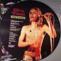 Iggy & The Stooges - I Wanna Be Your Dog (Picture Disc)