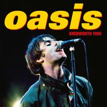 Oasis - Oasis Knebworth 1996