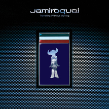 Jamiroquai - Travelling Without Moving (25th Anniversary Edition)