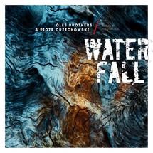 Oleś Brothers / Piotr Orzechowski - Waterfall: Music of Joe Zawinul