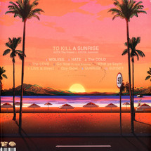 Kota The Friend - To Kill A Sunrise [LP]